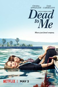 Image of the poster for the show Dead to Me.