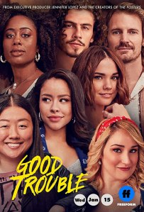 Image of the poster for the show Good Trouble.