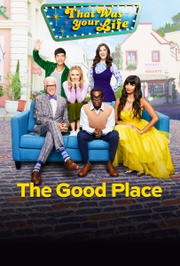 Image of the poster for the show The Good Place.